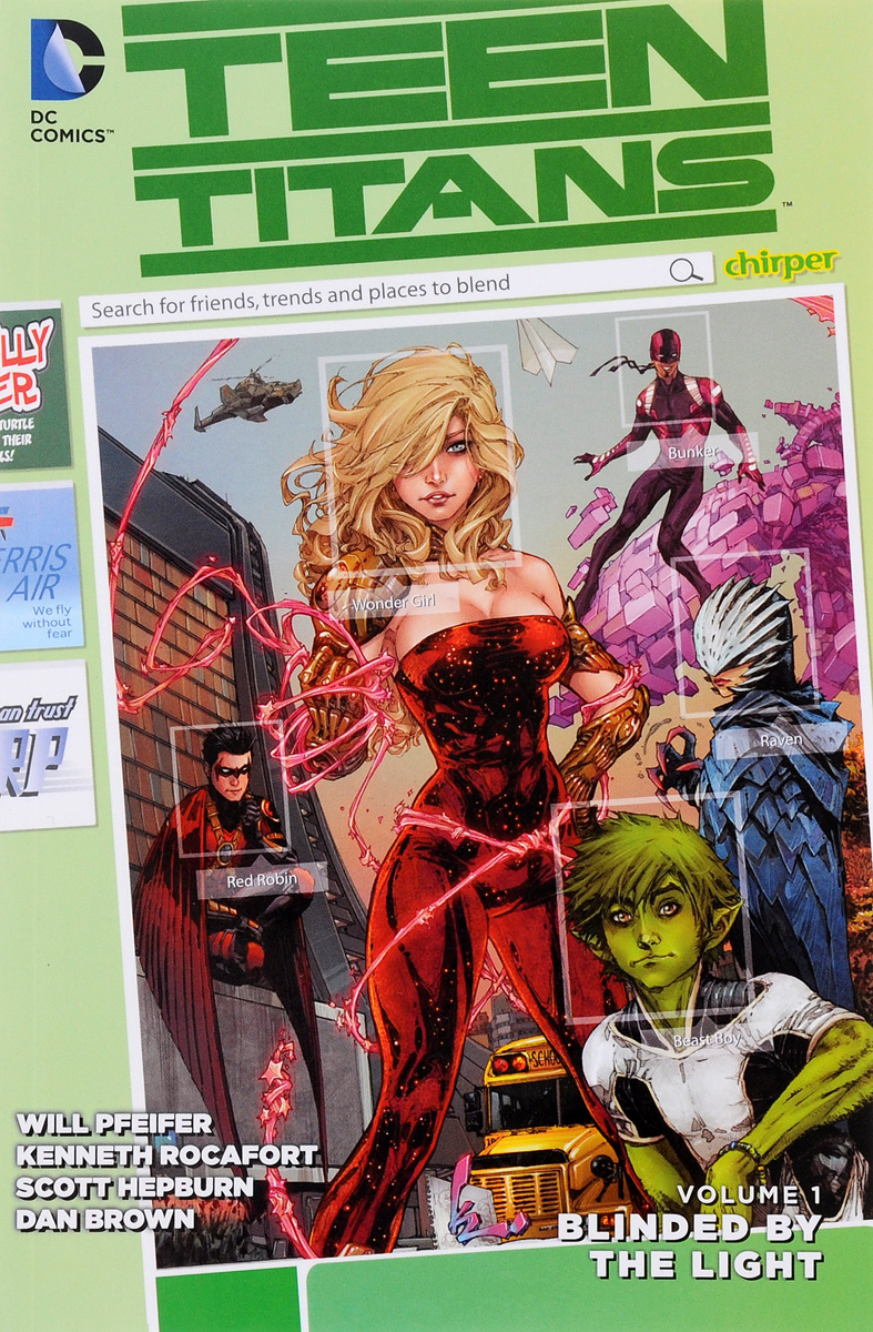 Teen Titans: Volume 1: Blinded by the Light teen titans vol 4 light and dark the new 52