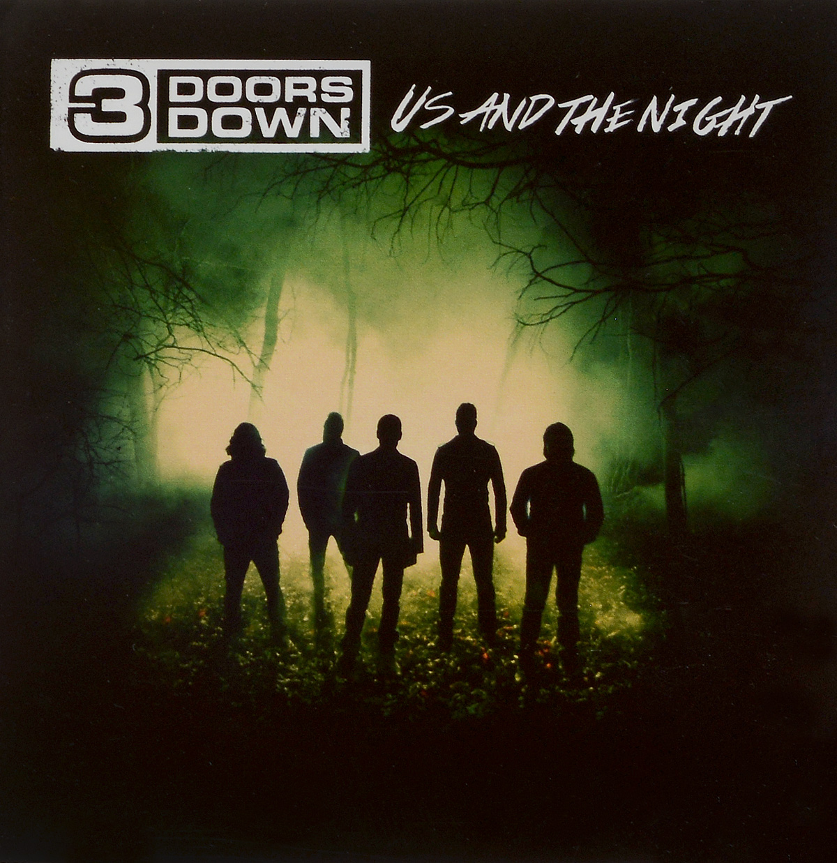 3 Doors Down 3 Doors Down. Us And The Night down and dirty