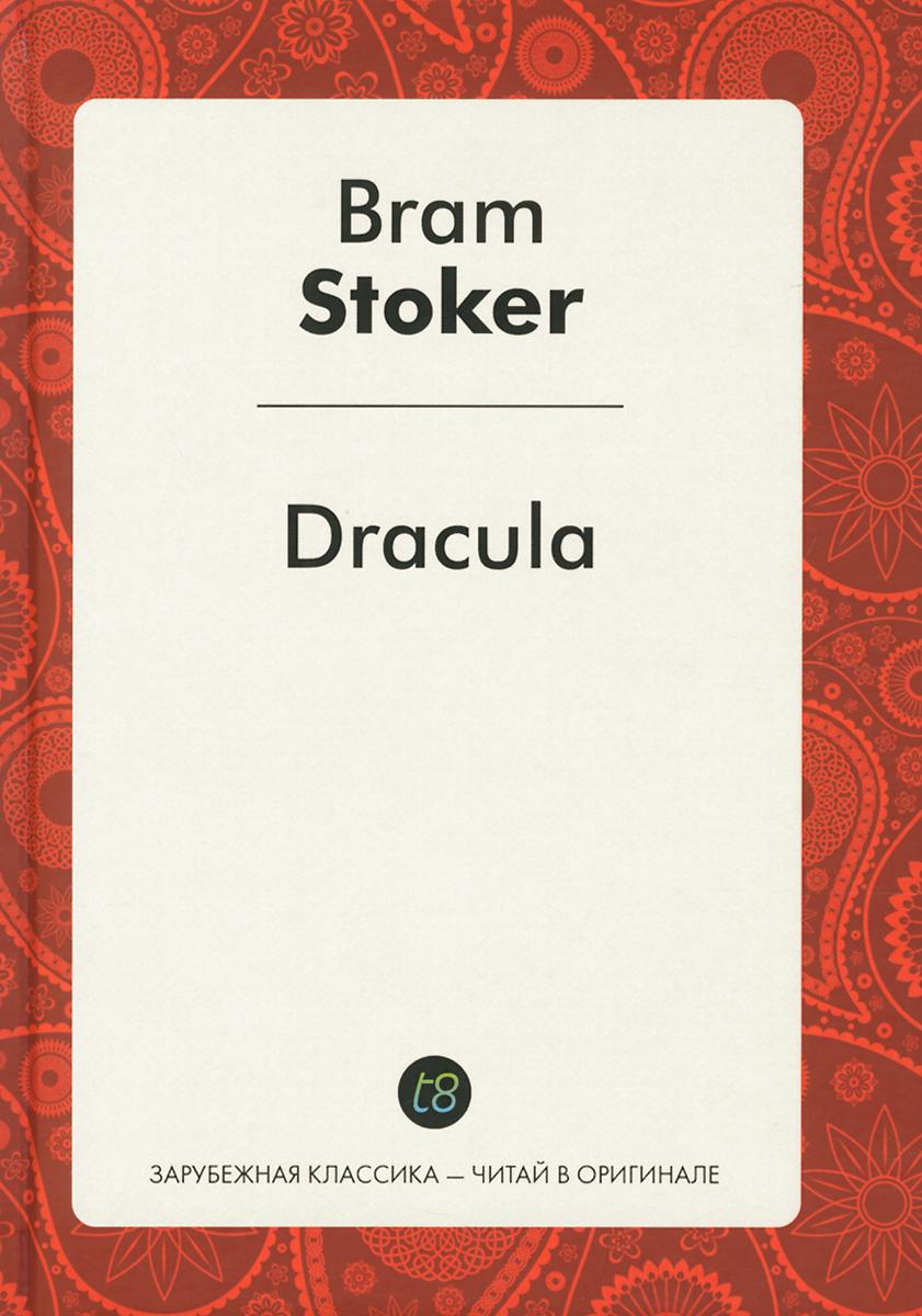 Bram Stoker Dracula dracula подарочное издание
