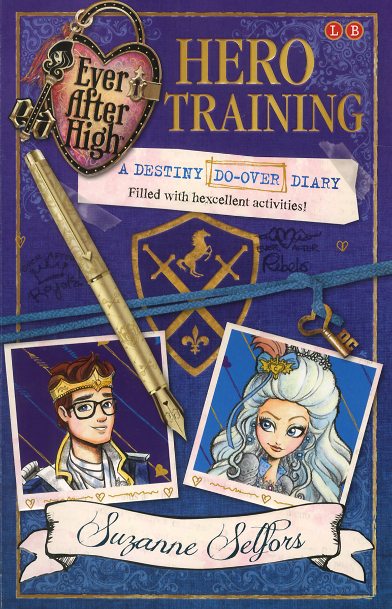 Ever After High. HERO TRAINING. A Destiny Do-Over Diary mattel ever after high dvj20 отважные принцессы холли о хэир