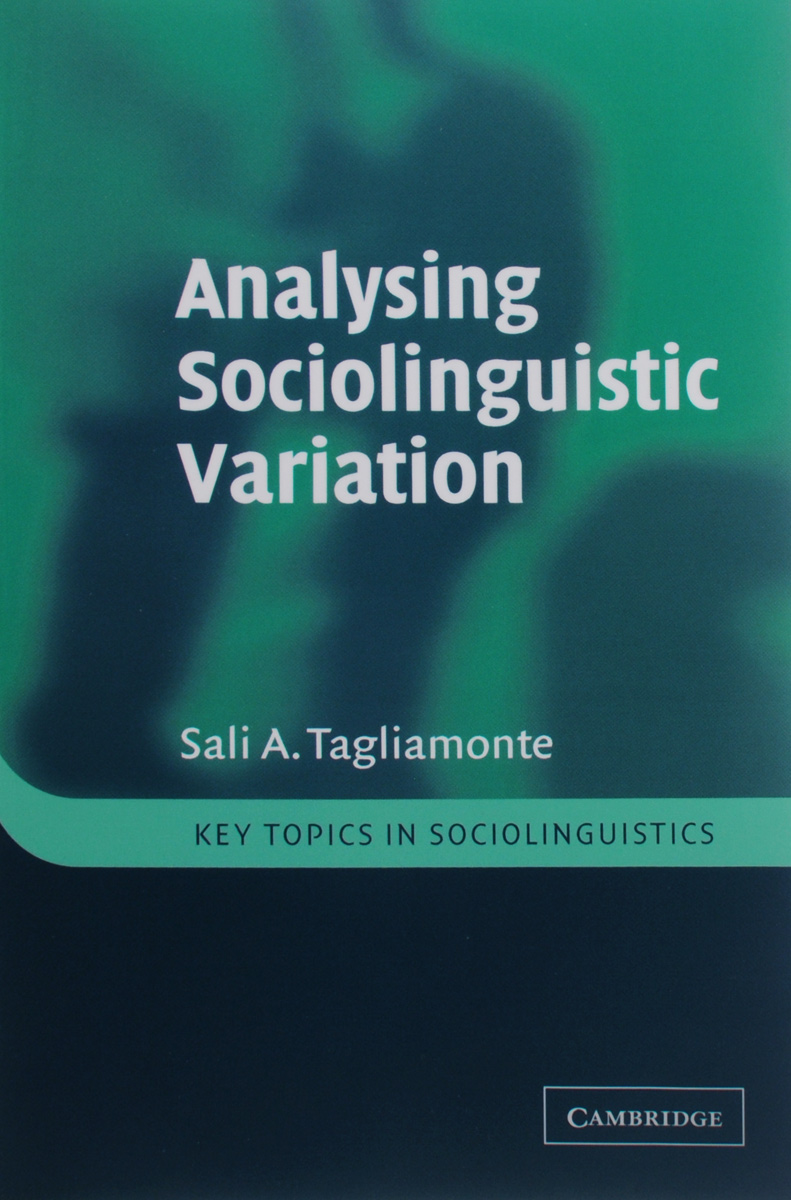 Analysing Sociolinguistic Variation sociolinguistic variation and attitudes towards language behaviour