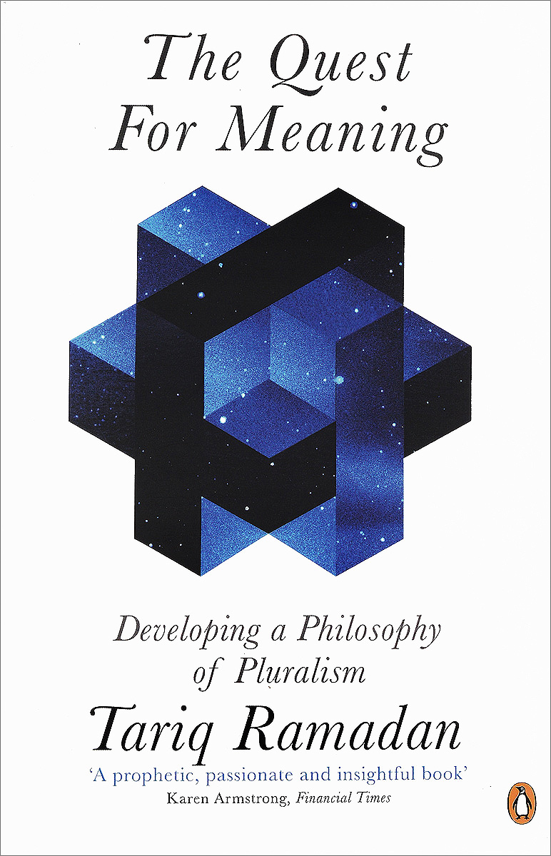 The Quest for Meaning: Developing a Philosophy of Pluralism a quest for insularity