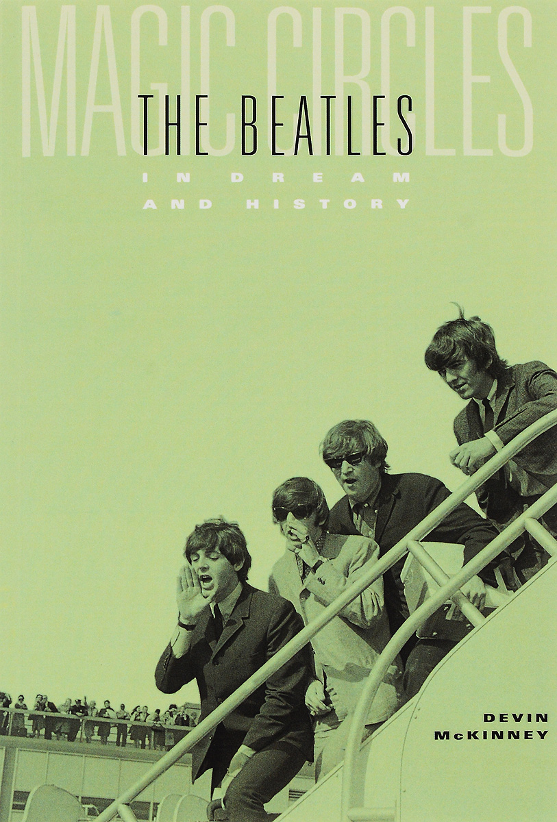 Magic Circles: The Beatles in Dream and History the beatles the beatles a hard day s night ecd