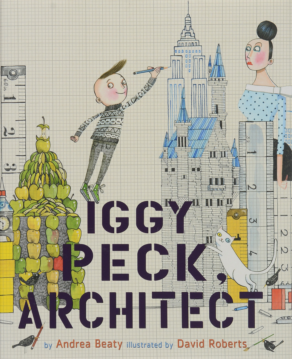 Iggy Peck, Architect irresistible