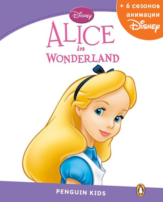 Alice in Wonderland, адаптированная книга для чтения, Уровень 5 + код доступа к анимации Disney