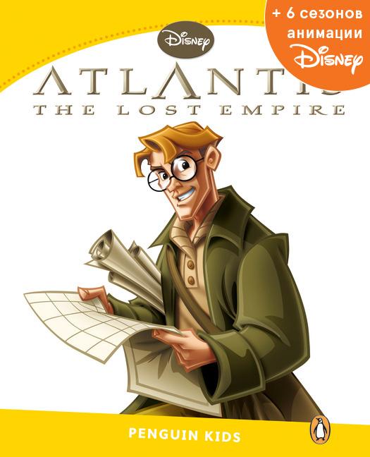 Atlantis: Lost Empire, адаптированная книга для чтения, Уровень 6 + код доступа к анимации Disney