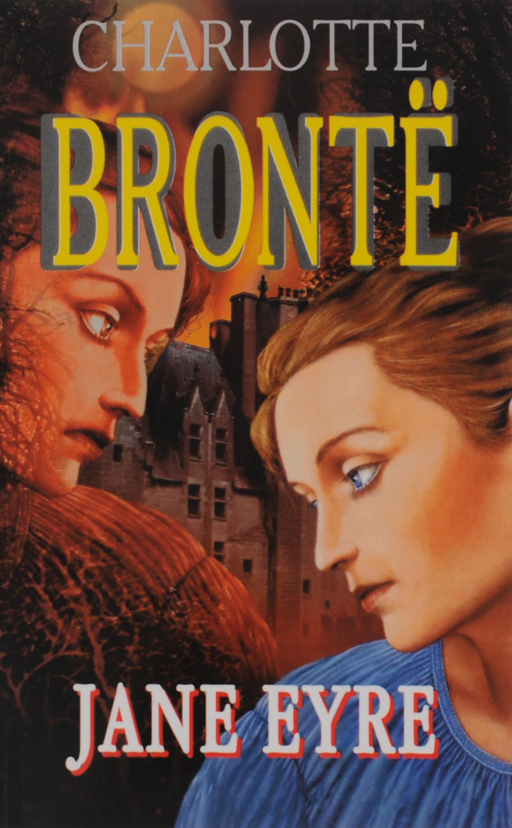 Charlotte Brontё Jane Eyre brontё c jane eyre level 2 cd