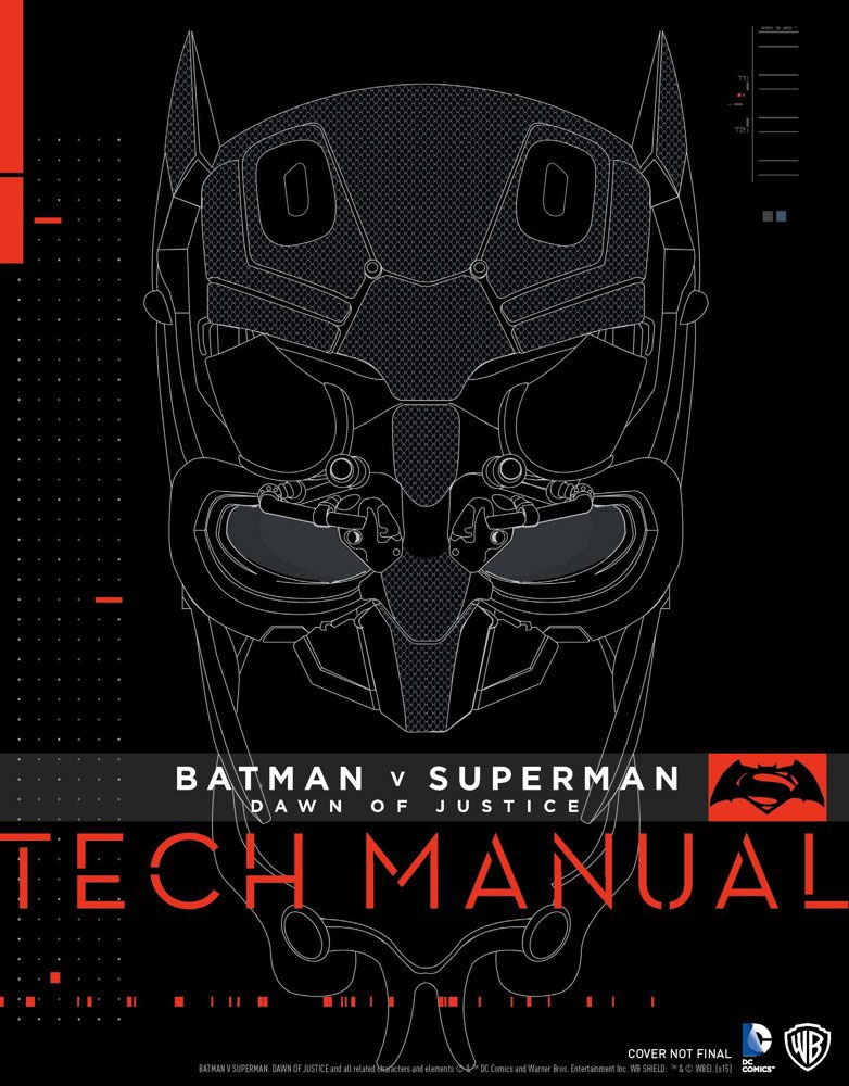 Batman v Superman: Dawn of Justice: Tech Manual the little book of batman