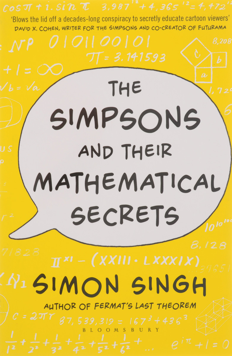 The Simpsons and Their Mathematical Secrets karanprakash singh ramanpreet kaur bhullar and sumit kochhar forensic dentistry teeth and their secrets