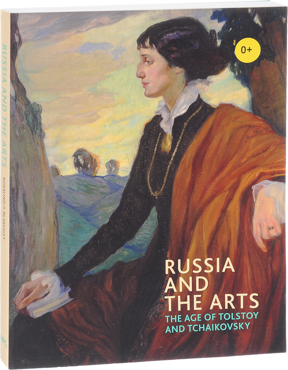 Russia and the Arts: The Age of Tolstoy and Tchaikovsky duncan bruce the dream cafe lessons in the art of radical innovation