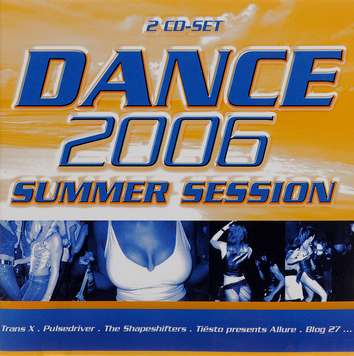 Dance 2006. Summer Session (2 CD)