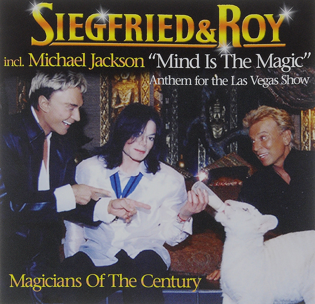 Siegfried & Roy Orchestra Siegfried & Roy. Mind Is The Magic m n roy the philosopher