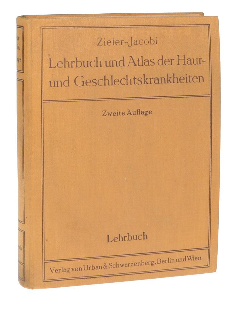 Lehrbuch und Atlas der Haut - und Geschlechtskrankheiten fuer praktische Aerzte und Studierende