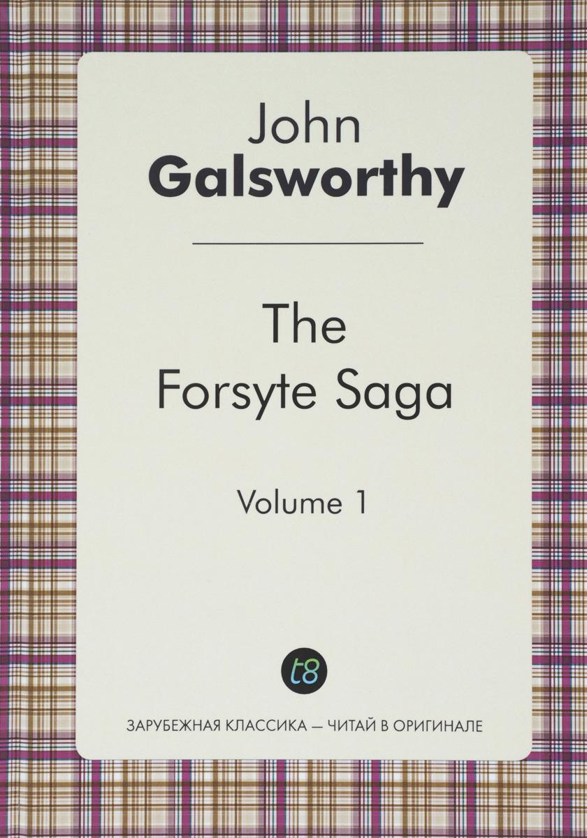 John Galsworthy The Forsyte Saga джон голсуорси сага о форсайтах сага о форсайтах современная комедия