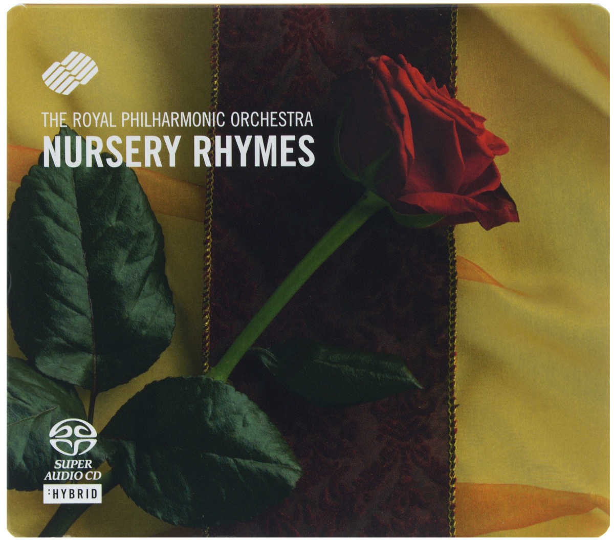 The Royal Philharmonic Orchestra The Royal Philharmonic Orchestra. Nursery Rhymes (SACD) рени флеминг андреас делфс the royal philharmonic orchestra renee fleming saсred songs