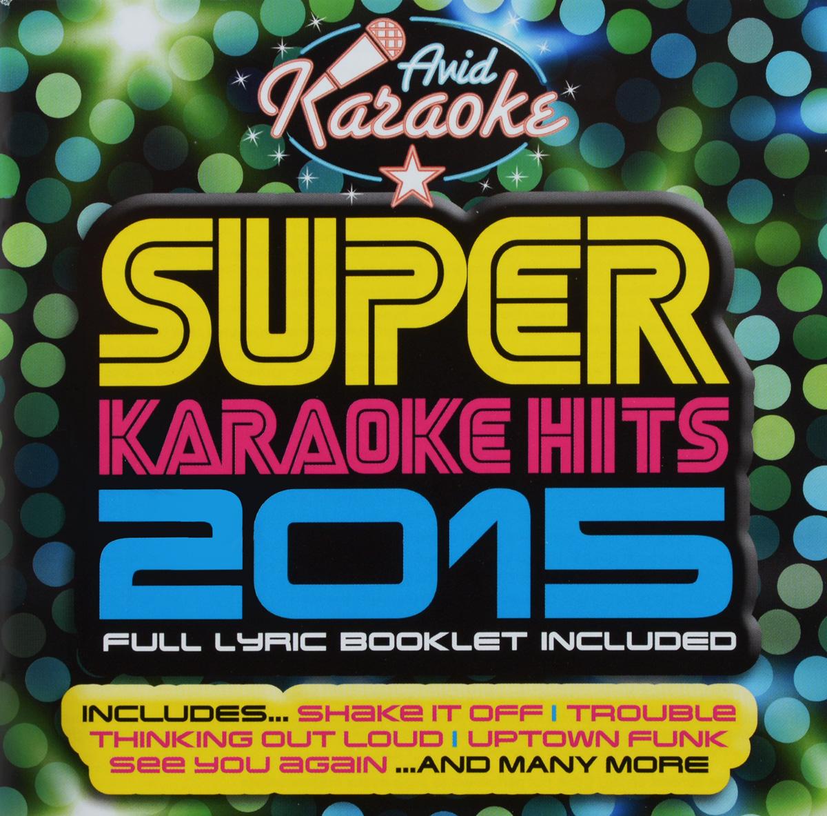 Марк Ронсон Super Karaoke Hits 2015 chocolate latin dance hits 2015