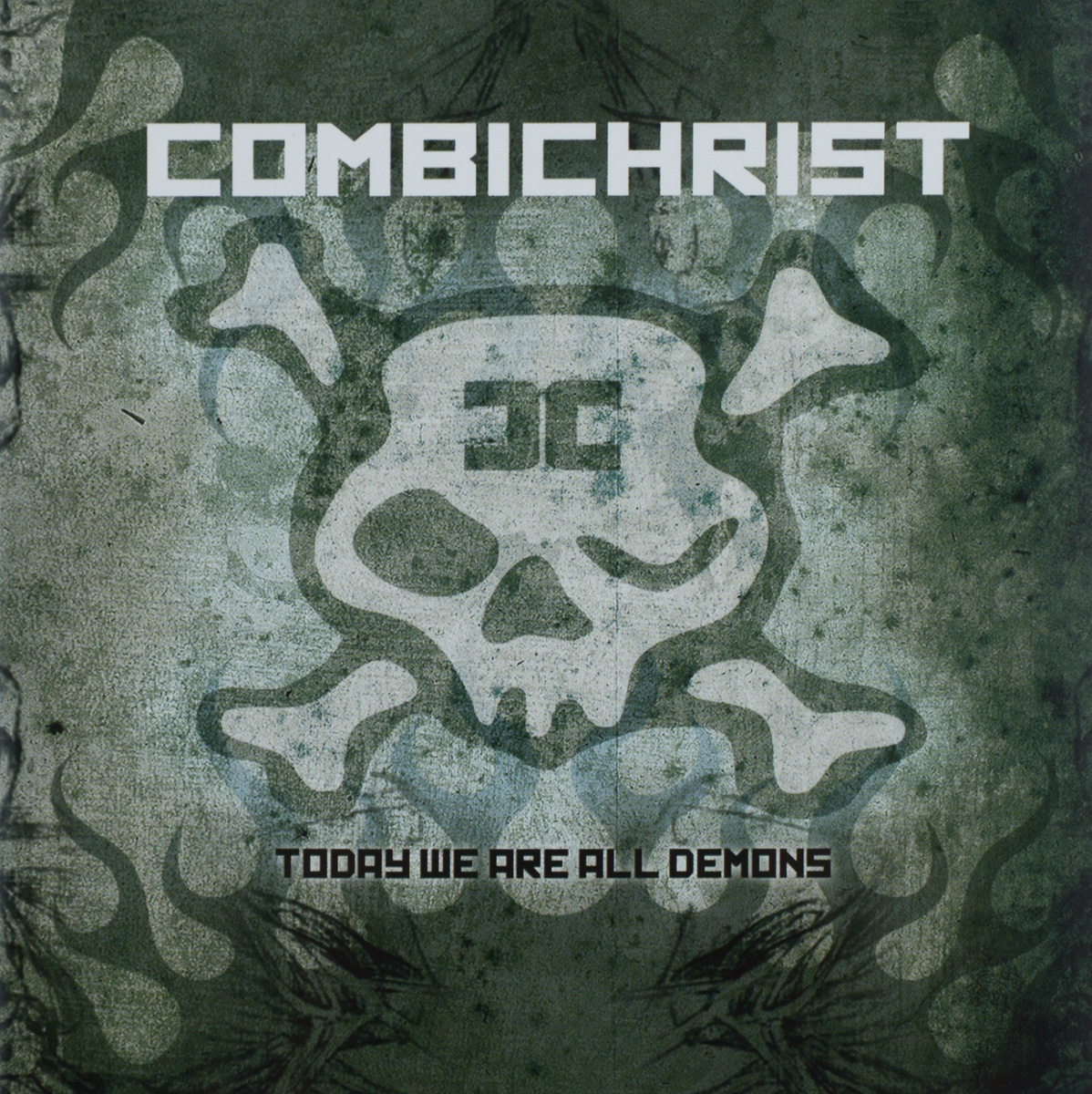 Combichrist Combichrist. Today We Are All Demons