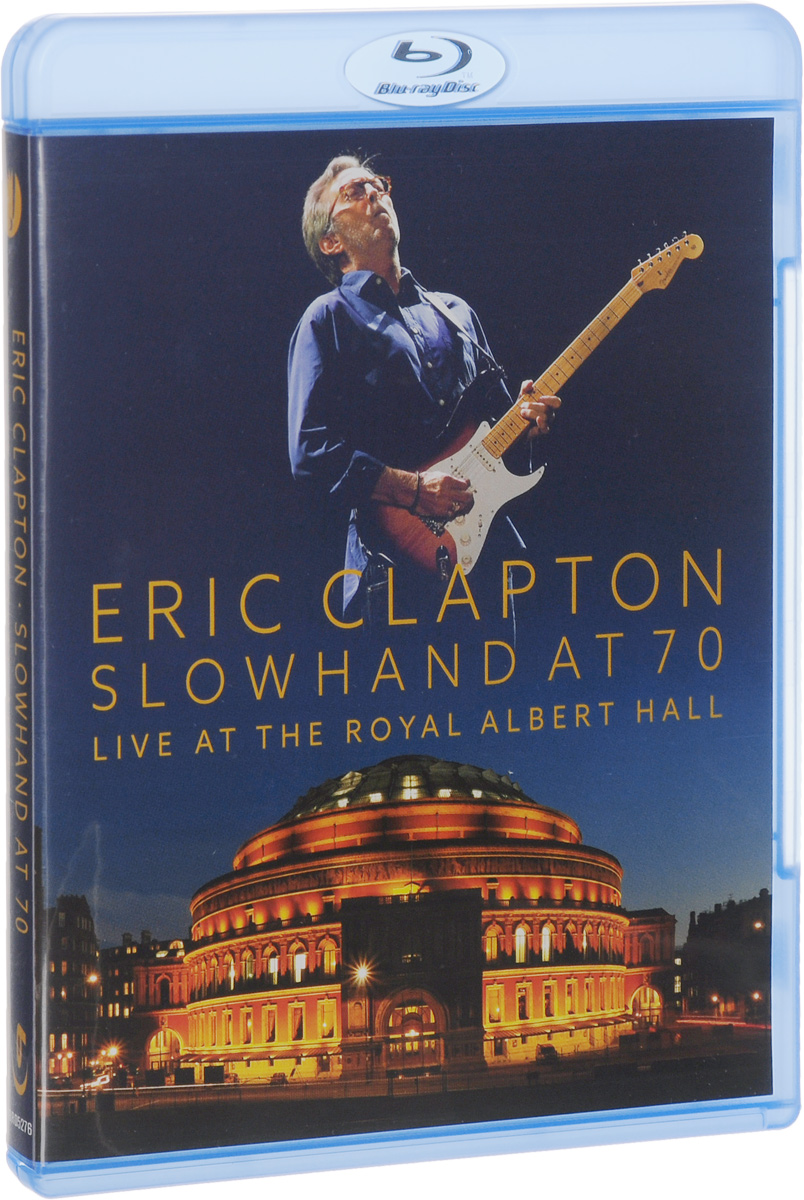 Eric Clapton: Slowhand At 70: Live At The Royal Albert Hall (Blu-ray) eric clapton eric clapton slowhand at 70 live at the royal albert hall 3 lp dvd