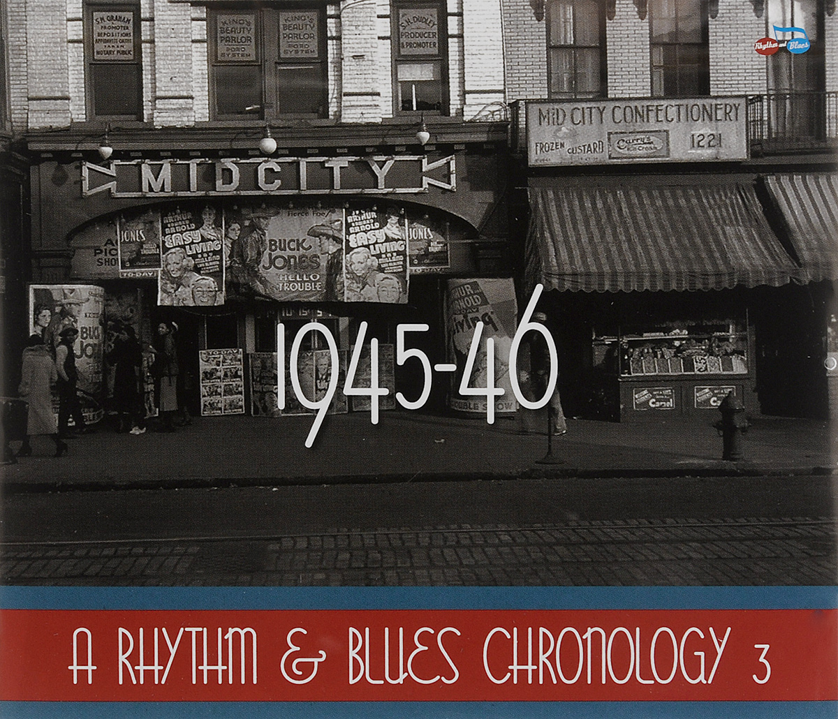 A Rhythm & Blues Chronology 3. 1945-46 (4 CD)