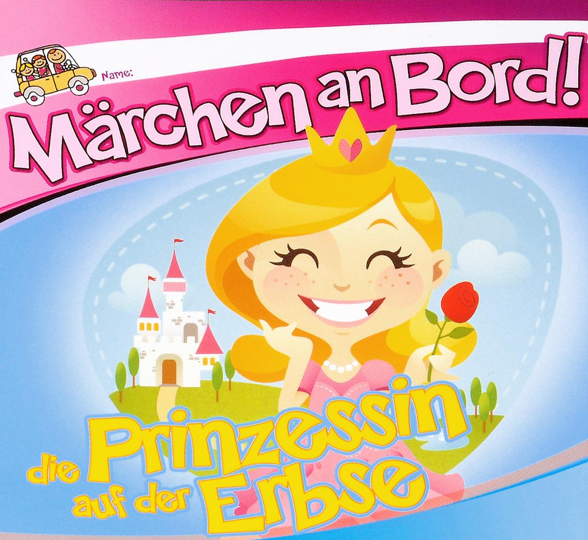 Zakazat.ru Marchen An Bord! Die Prinzessin Auf Der Erbse