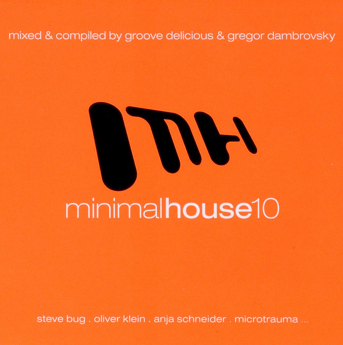 Minimal House 10 (2 CD) minimal house 3 2 cd