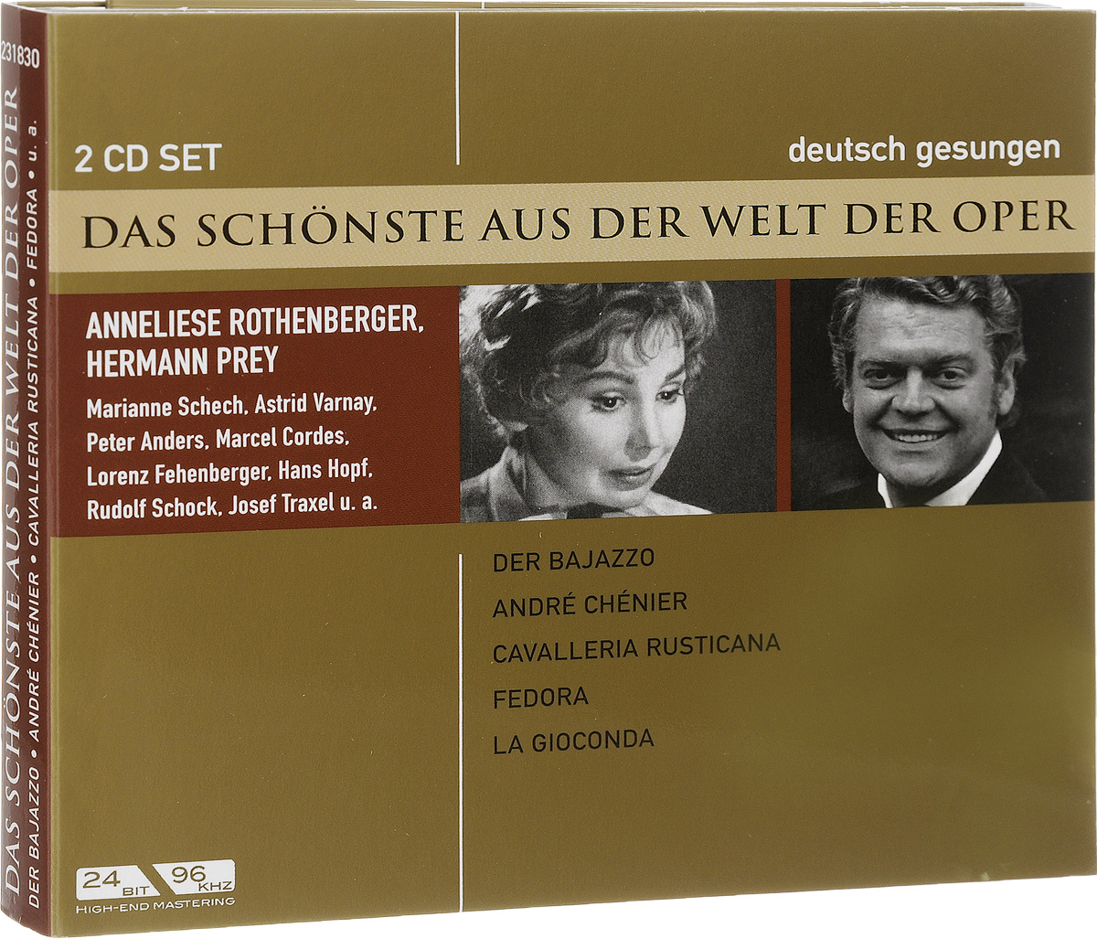 Аннелизе Ротенбергер,Херманн Прей Das Schonste Aus Der Welt Der Oper. Rothenberger / Prey. Der Bajazzo / Cavalleria Rustica (2 CD) john strelecky das cafe am rande der welt