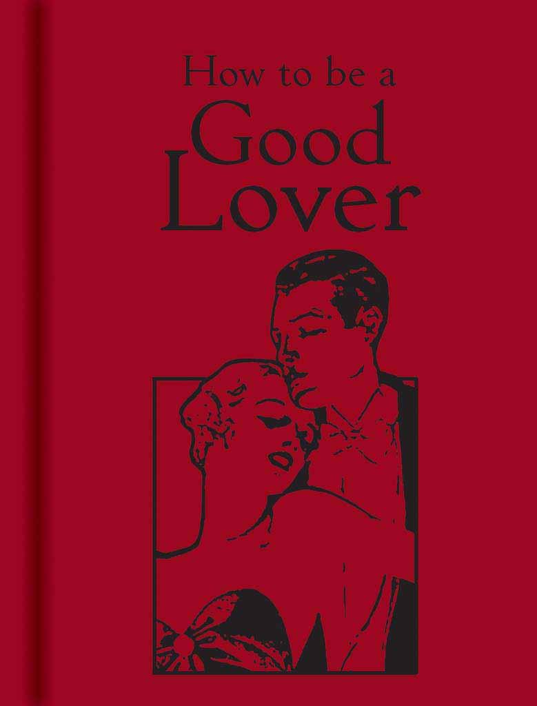 How to be a Good Lover how to be a good lover