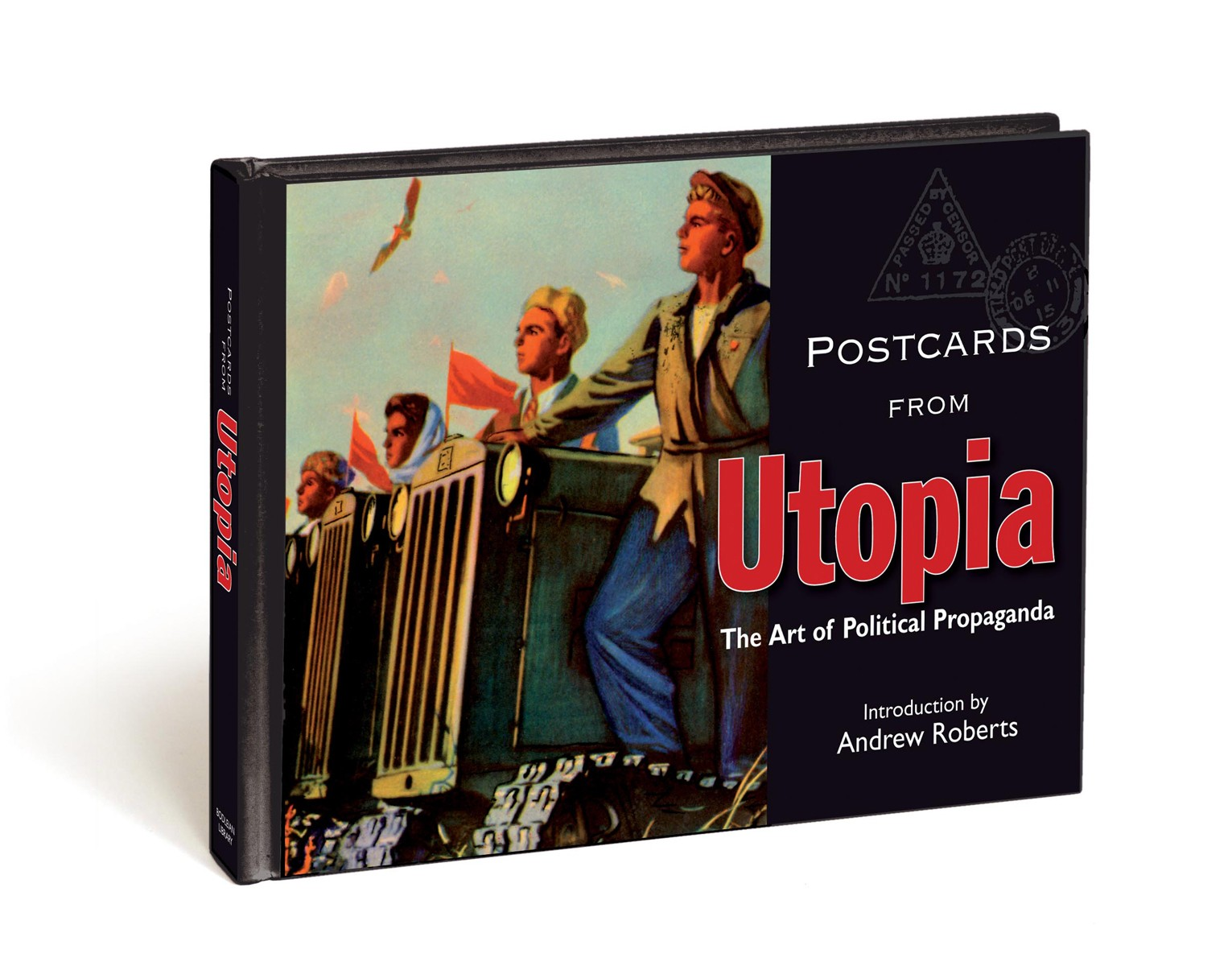 Utopia: The Art of Political Propaganda bremzen a mastering the art of soviet cooking