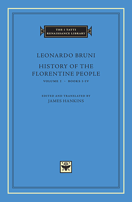 History of the Florentine People Volume 1 Books I–IV