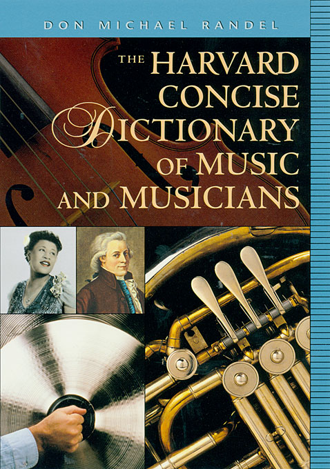 The Harvard Concise Dictionary of Music & Musicians