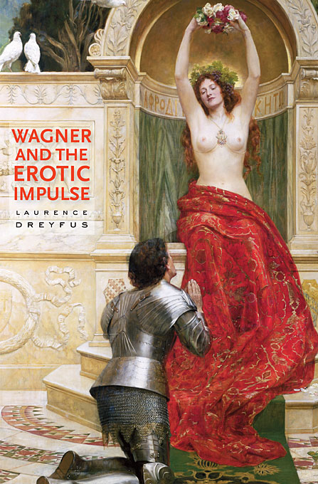 Wagner and the Erotic Impulse wagner james levine das rheingold