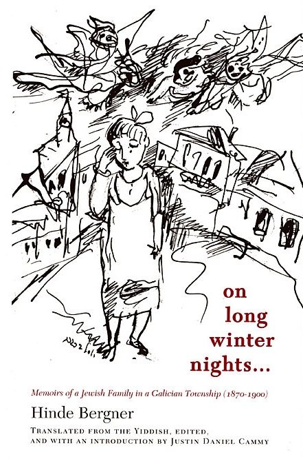 On Long Winter Nights – Memoirs of a Jewish Family in a Galician Township, 1870–1900