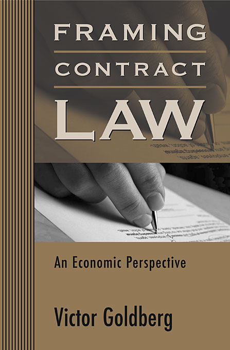Framing Contract Law – An Economic Perspective economic methodology