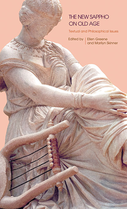 The New Sappho on Old Age – Textual and Philosophical Issues philosophical issues in psychiatry iv