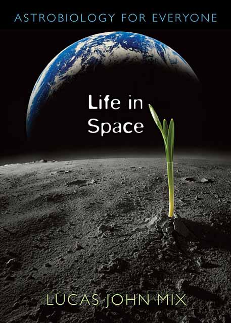Life in Space – Astrobiology for Everyone management for everyone
