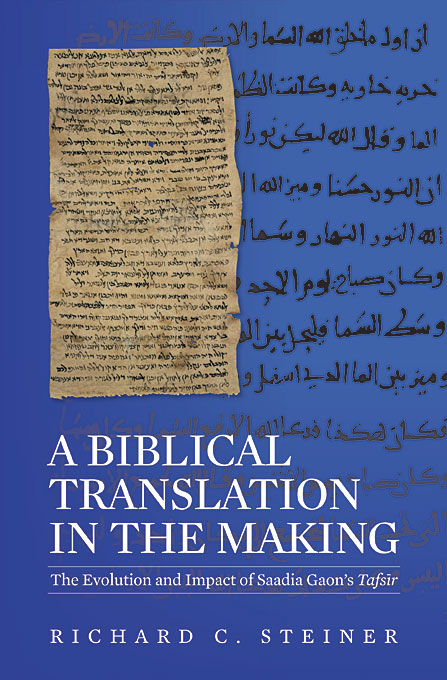 A Biblical Translation in the Making – The Evolution and Impact of Saadia Gaon?s Tafsir the handbook of translation and cognition