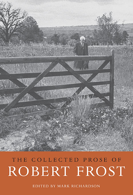 The Collected Prose of Robert Frost william butler yeats the collected works in verse and prose of william butler yeats volume 6 of 8 ideas of good and evil