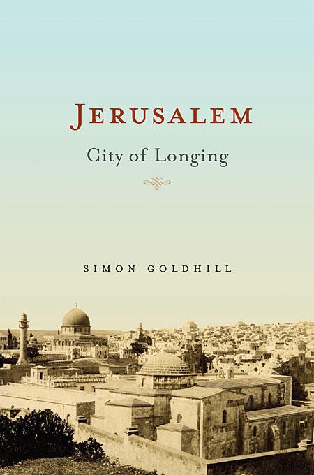 Jerusalem – City of Longing
