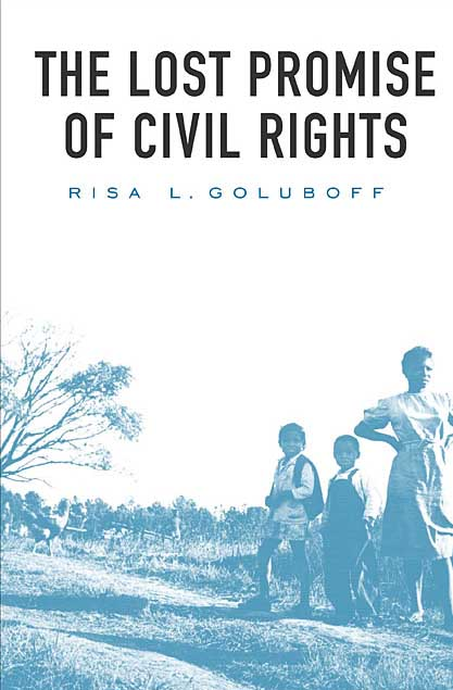 The Lost Promise of Civil Rights wind of promise