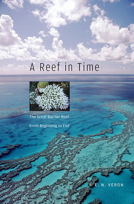 A Reef in Time – The Great Barrier Reef from Beginning to End frederic flach the great equations – breakthroughs in science from pythagoras to heisenberg