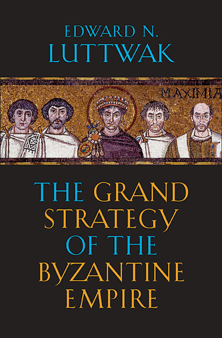 The Grand Strategy of the Byzantine Empire j фаска grand line коричневая