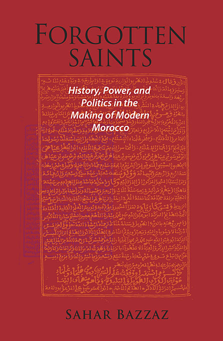 Forgotten Saints – History, Power and Politics in the Making of Modern Morocco heroin organized crime and the making of modern turkey