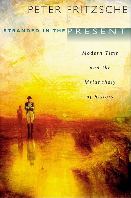Stranded in the Present – Modern Time and the Melancholy of History silas taylor the history and antiquities of harwich and dovercourt in the county of essex