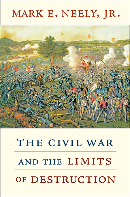 The Civil War and the Limits of Destruction bevan robert destruction of memory