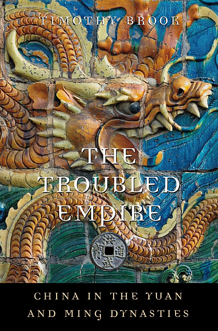 The Troubled Empire – China in the Yuan and Ming Dynasties the troubled mind