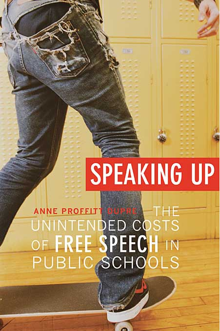 купить Speaking Up – The Unintended Costs of Free Speech in Public Schools недорого