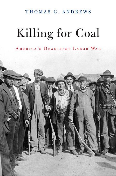 Killing for Coal – Americas Deadliest Labor War maria jimena duzan killing copy