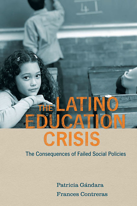 The Latino Education Crisis – The Consequences of Failed Social Policies