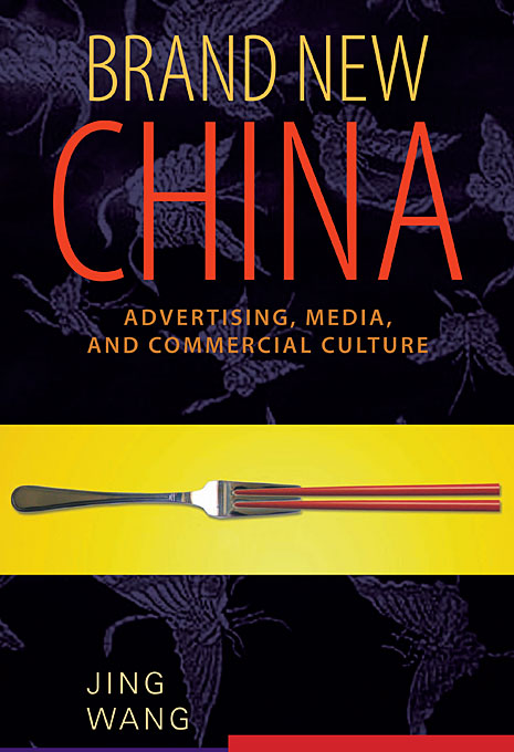 Фото Brand New China – Advertising, Media, and Commercial Culture