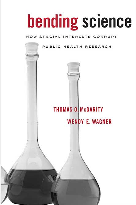 Bending Science – How Special Interests Corrupt Public Health Research